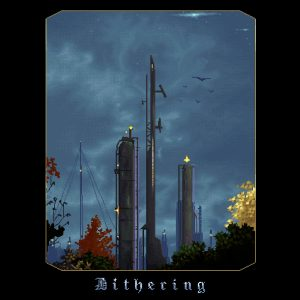 Dithering – S/T