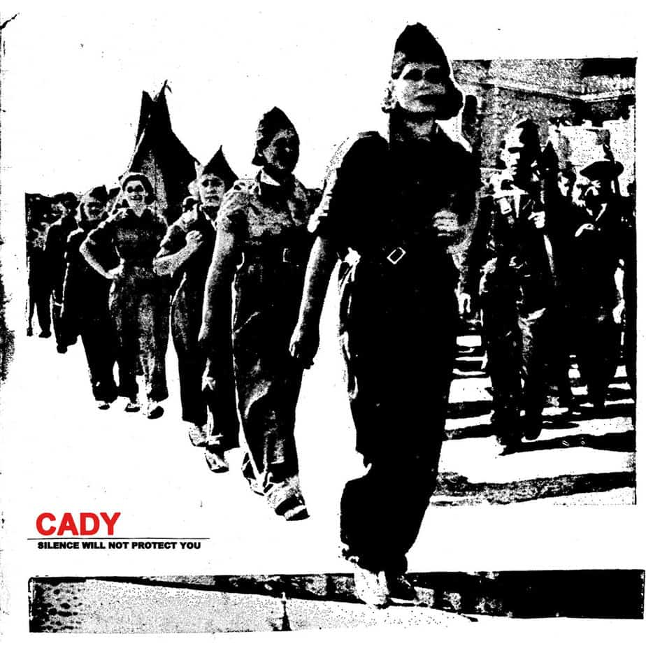 CADY – Silence Will Not Protect You