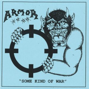 Armor – Some Kind of War