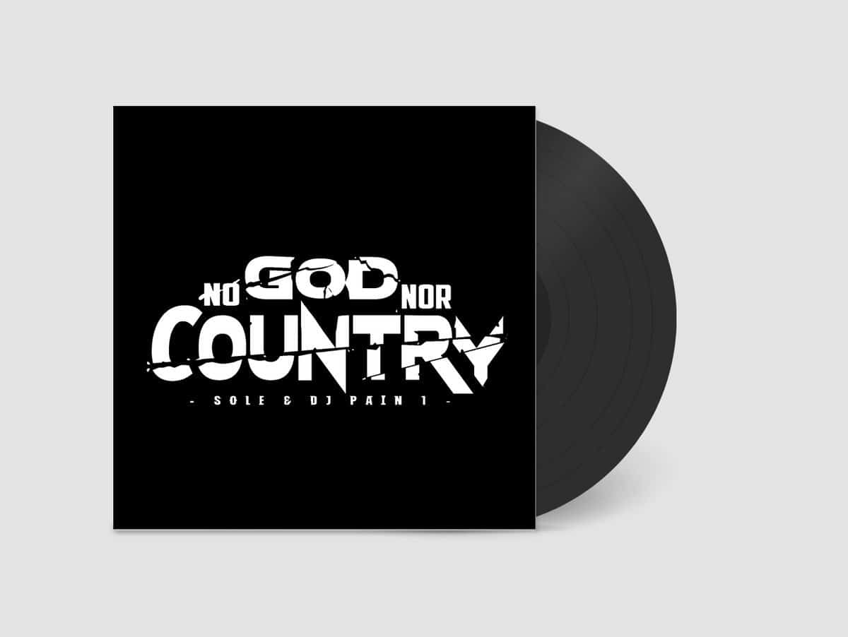 Sole & DJ Pain 1 – No God Nor Country