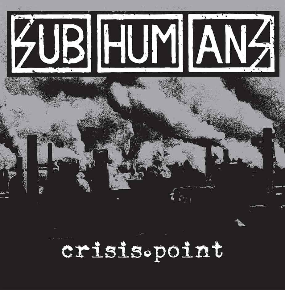 Subhumans – Crisis Point